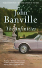 The Infinities by John Banville