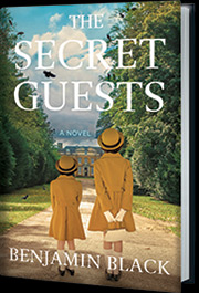 The Secret Guests by Benjamin Black
